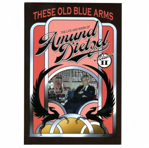 These Old Blue Arms - The Life and Work of Amund Dietzel Book Vol. 2